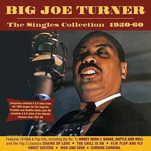 Joe Turner Big - Singles Collection 1950-60