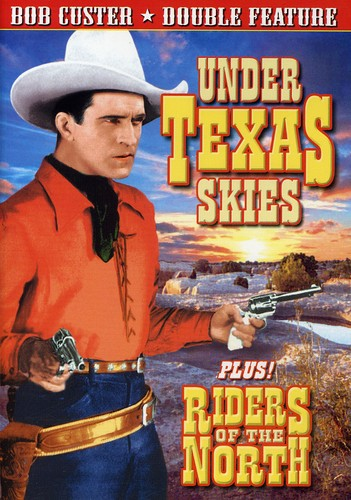 Riders of Teh North & Under Texas Skies
