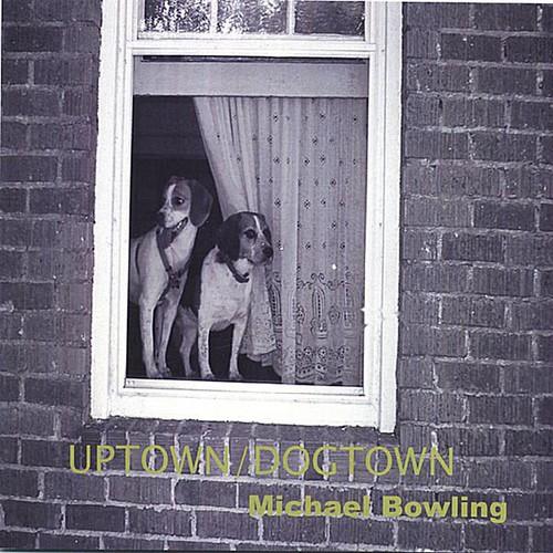 Uptown/ Dogtown