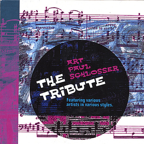 Art Paul Schlosser (The Tribute!) /  Various