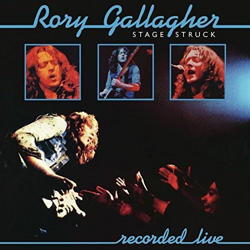 Rory Gallagher - Stage Struck (Bonus Tracks) [Import]