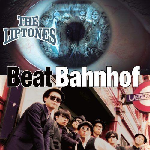 Liptones /  Beat Bahnhof