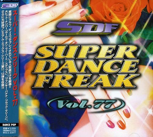 Super Dance Freak 77 /  Various [Import]