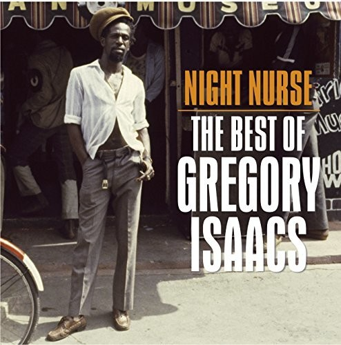 Gregory Isaacs - Night Nurse: Best Of Gregory Isaacs (Uk)