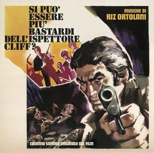 Si Puo Essere Piu Bastardi Dell'ispettore Cliff? (Mafia Junction, SuperBitch) (Original Motion Picture Soundtrack)