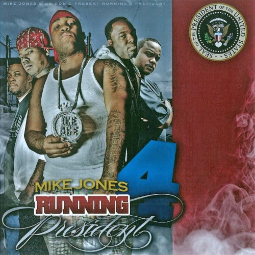 Running 4 President 2K8 [Explicit Content]