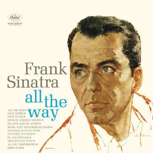 Frank Sinatra - All The Way [Limited Edition LP]