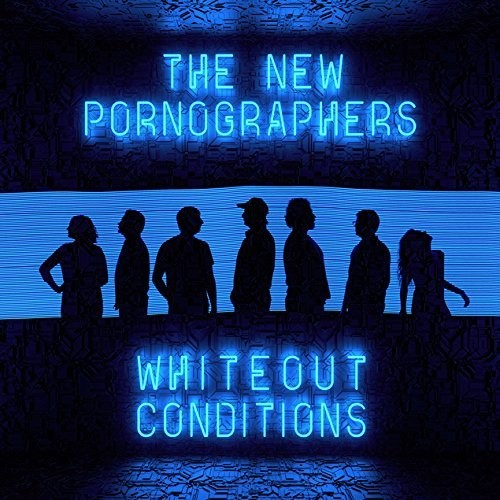 The New Pornographers-Whiteout Conditions
