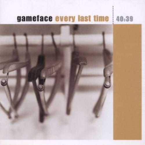 Gameface - Every Last Time