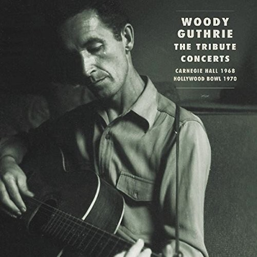 Woody Guthrie: Tribute Concerts