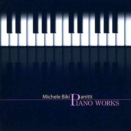 Panitti Michele Biki: Pno Works