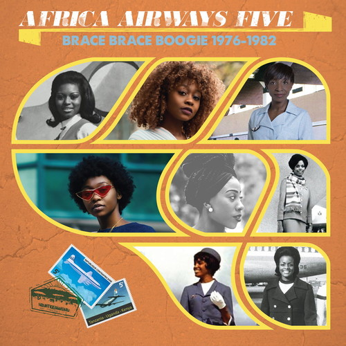 Africa Airways Five (Brace Brace Boogie 1976 - 1982) /  Various