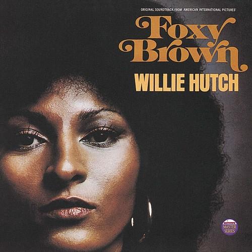 Willie Hutch - Foxy Brown (Original Motion Picture Soundtrack)