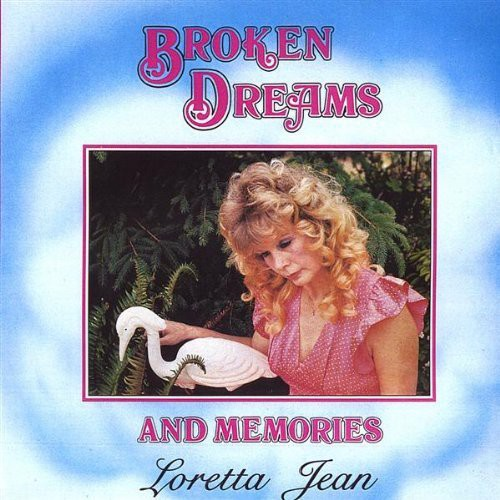 Broken Dreams & Memories