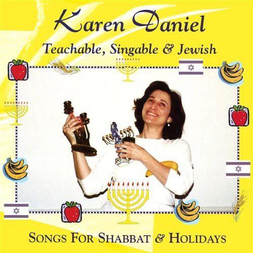 Teachable Singable & Jewish: Songs for Shabbat & H