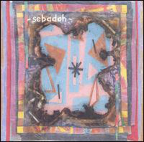Sebadoh - Bubble & Scrape
