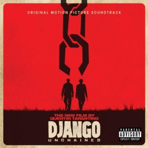 Django Unchained (Original Soundtrack) [Explicit Content]