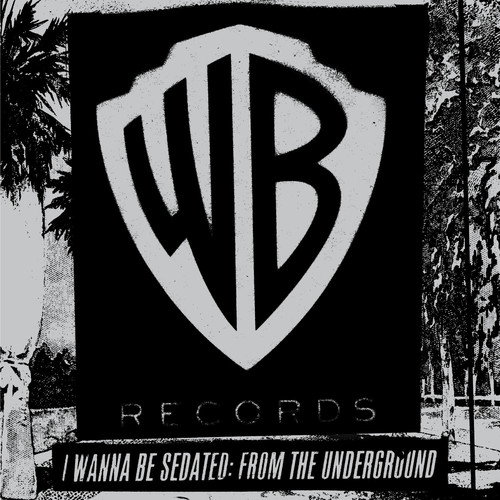 Various Artists - I Wanna Be Sedated: From The Underground [2LP]