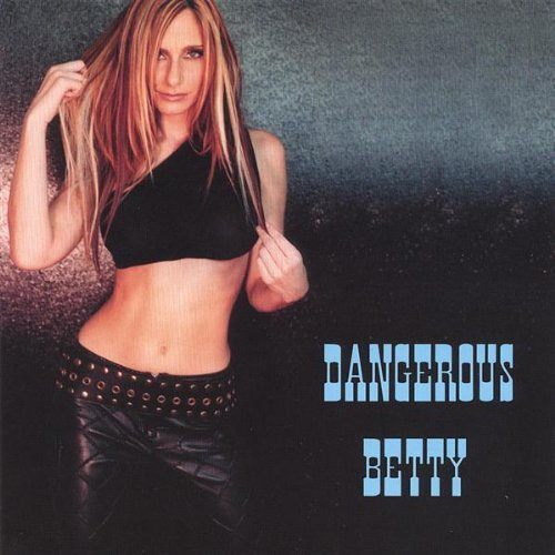 Dangerous Betty