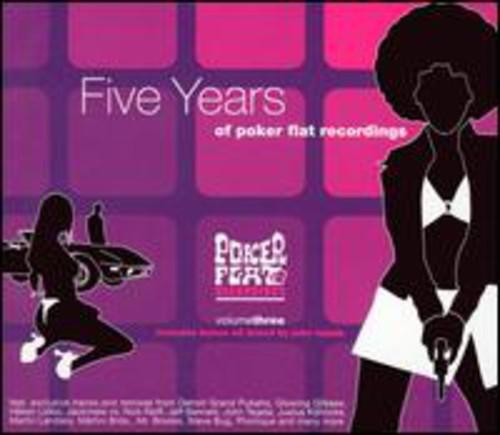 Presents Poker Flat 3: Five Years of Poker Flat