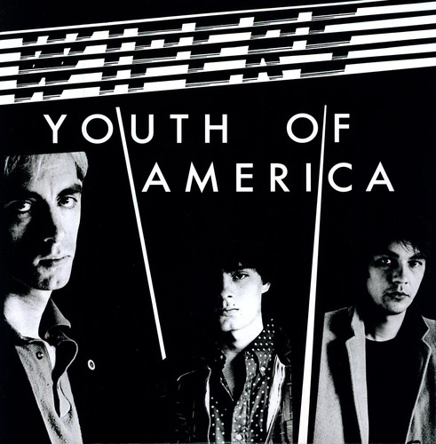 Wipers - Youth Of America (Reis)