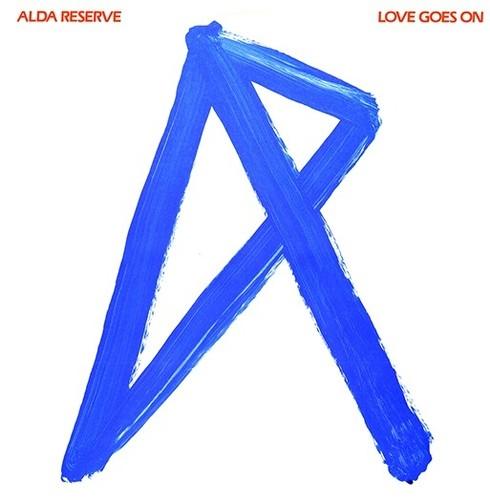 Alda Reserve - Love Goes On (2017 Reissue) (Reis)