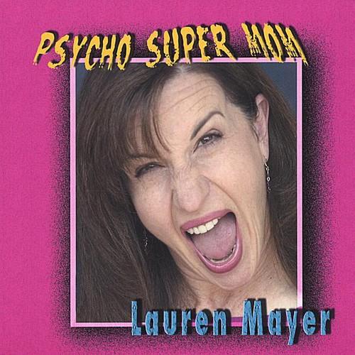 Psycho Super Mom