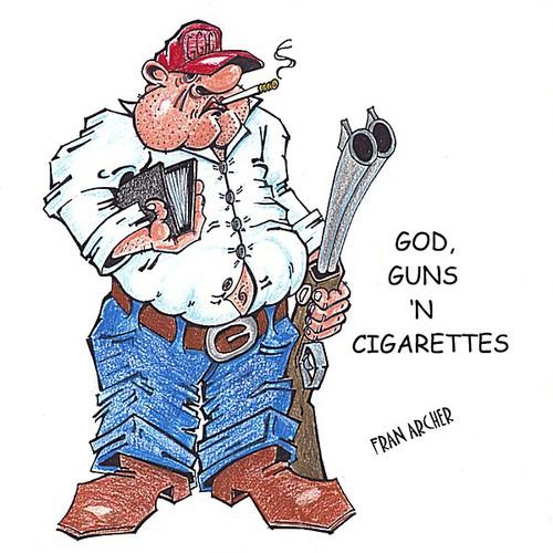 God Guns 'N Cigarettes