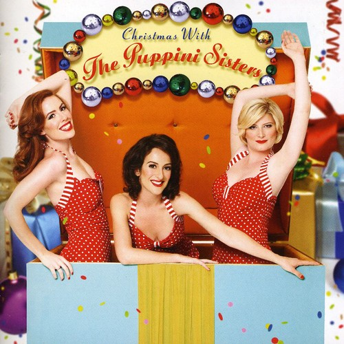 Puppini Sisters - Christmas with the Puppini Sisters