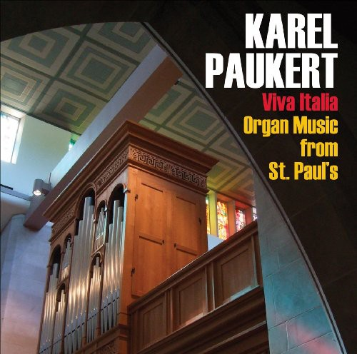 Viva Italia: Organ Music from St Paul's