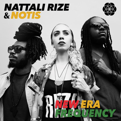 Nattali Rize / Notis - New Era Frequency
