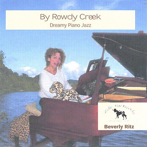 By Rowdy Creek