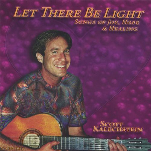 Let There Be Light Songs of Joy Hope & Healing
