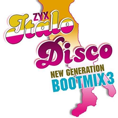 Zyx Italo Disco New Generation Boot Mix 3 /  Var