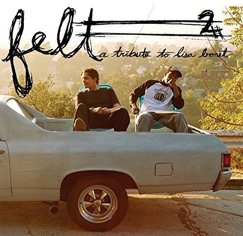 Felt - Felt 2: A Tribute to Lisa Bonet (10 Year Anniversary Edition)