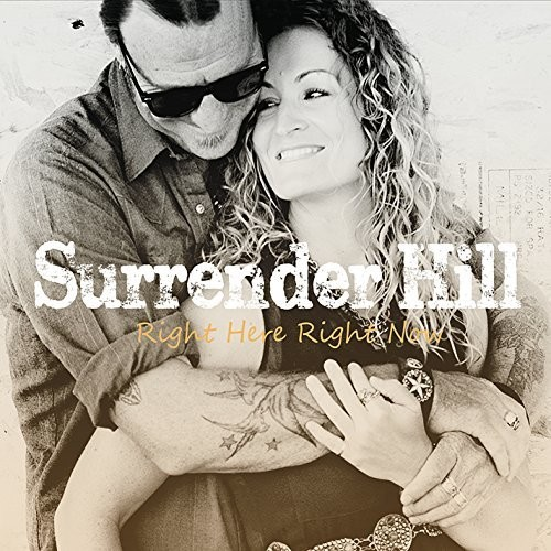 Surrender Hill - Right Here Right Now