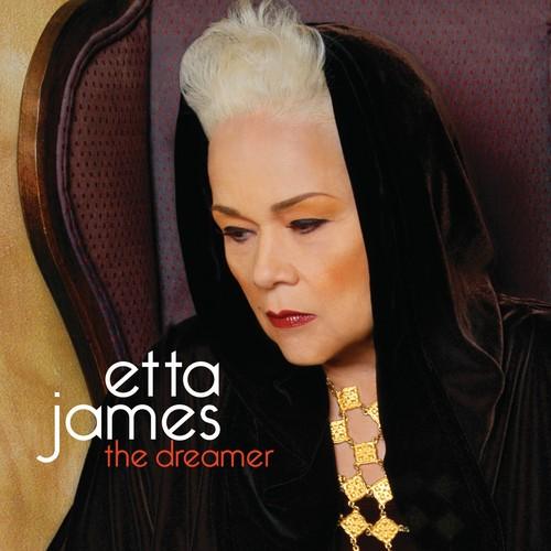 Etta James - The Dreamer
