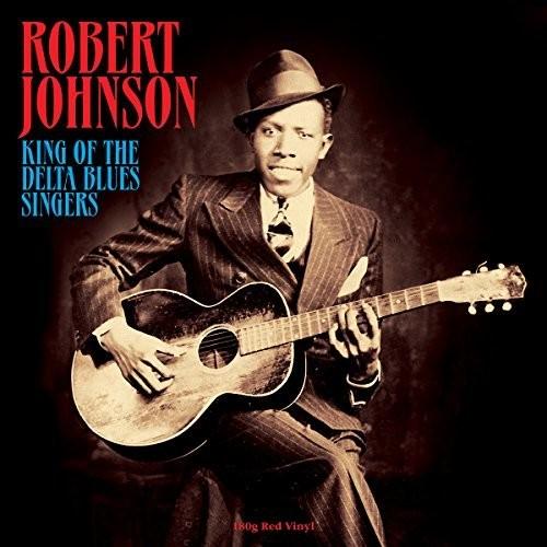 Robert Johnson - King Of The Delta Blues Singers (Uk)