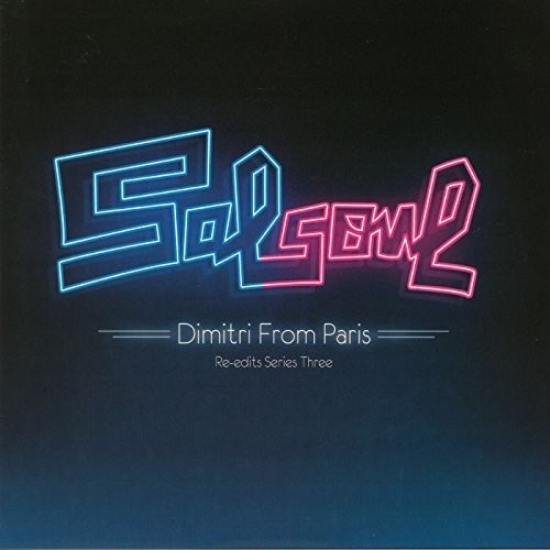 Salsoul Re-Edits Series 3 Dimitri From Paris - Salsoul Re-Edits Series 3: Dimitri From Paris (Uk)