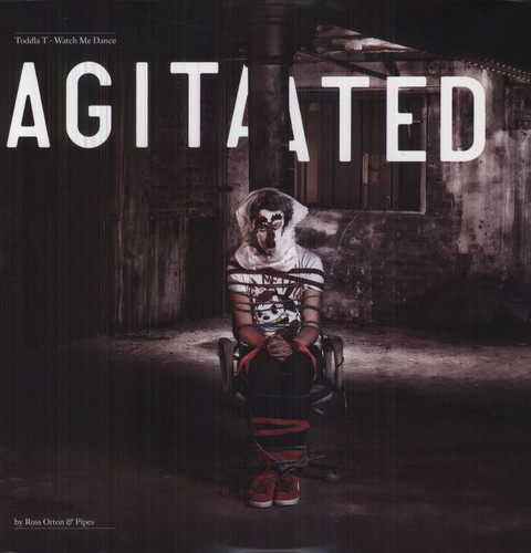 Watch Me Dance: Agitated By Ross Orton and Pipes