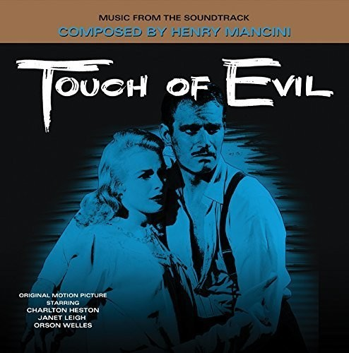 Henry Mancini - Touch of Evil (Music From the Soundtrack)