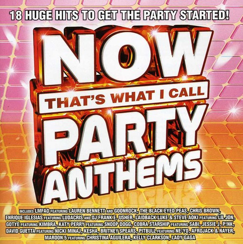 Now That's What I Call Party Anthems