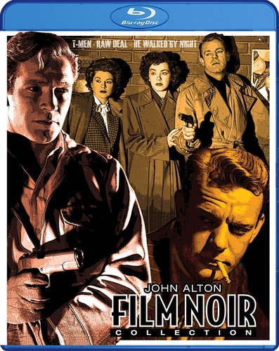 John Alton Film Noir Collection (T-Men /  Raw Deal /  He Walked by Night