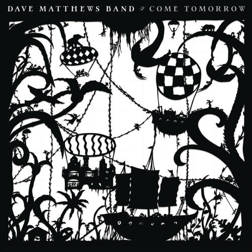 Dave Matthews Band - Come Tomorrow [LP]