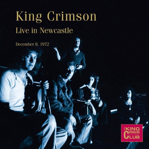 King Crimson - Live In Newcastle December 8, 1972