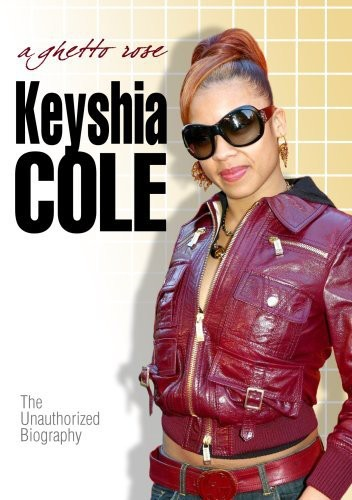 Keyshia Cole - A Ghetto Rose - Unauthorized