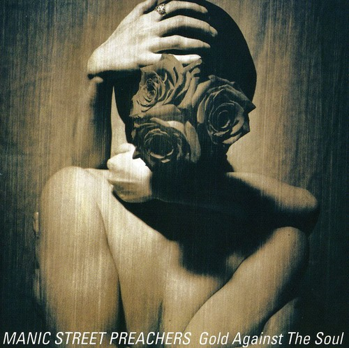 Manic Street Preachers - Gold Against The Soul [Import]