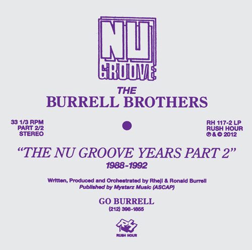 The Burrell Brothers Present: The Nu Groove Years Part 2