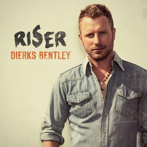 Dierks Bentley-Riser