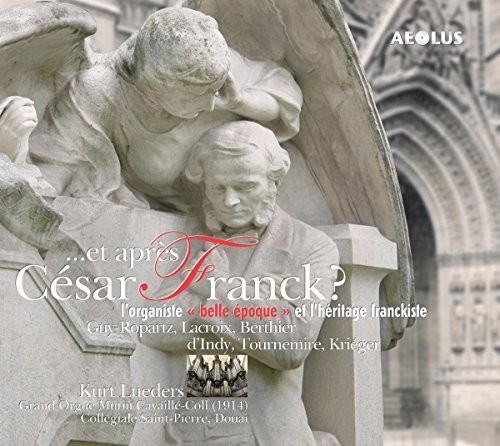 Et Apres Cesar Franck